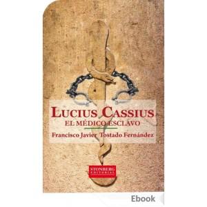 lucius-cassius-el-medico-esclavo-ebook